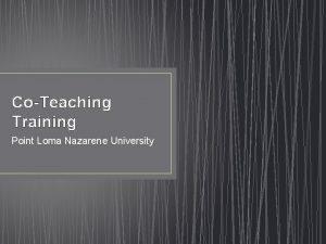CoTeaching Training Point Loma Nazarene University Point Loma