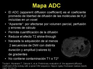Mapa ADC El ADC apparent diffusion coefficient es