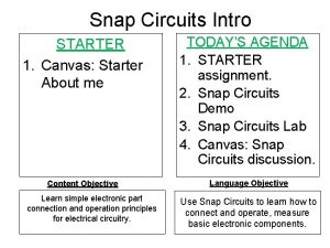 Snap Circuits Intro STARTER 1 Canvas Starter About
