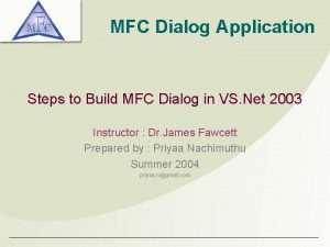 MFC Dialog Application Steps to Build MFC Dialog
