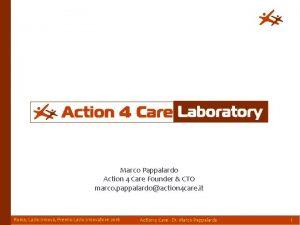 Marco Pappalardo Action 4 Care Founder CTO marco