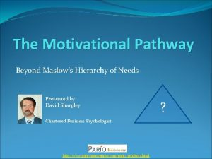 The Motivational Pathway Beyond Maslows Hierarchy of Needs