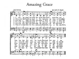 Amazing Grace It Saves Amazing Grace How sweet