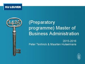 Preparatory programme Master of Business Administration 2015 2016