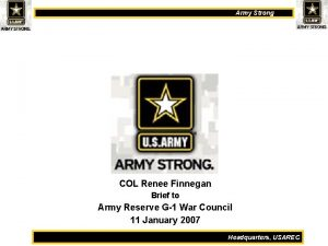 Army Strong COL Renee Finnegan Brief to Army