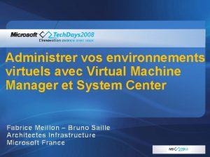 Administrer vos environnements virtuels avec Virtual Machine Manager