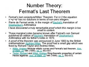 Number Theory Fermats Last Theorem Fermats last conjectureWiles