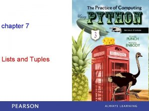 chapter 7 Lists and Tuples Data Structures The