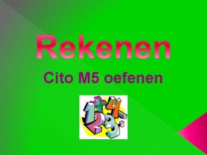 Cito M 5 oefenen 1 Het middelste getal
