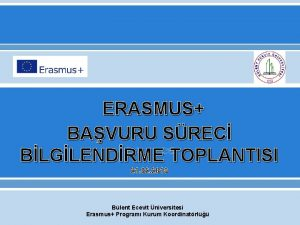 ERASMUS BAVURU SREC BLGLENDRME TOPLANTISI 21 02 2018