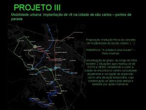 PROJETO III Mobilidade urbana implantao de vlt na