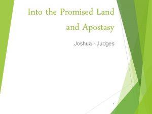 Into the Promised Land Apostasy Joshua Judges 1