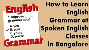 How to Learn English Grammar at Spoken English
