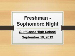 Freshman Sophomore Night Gulf Coast High School September