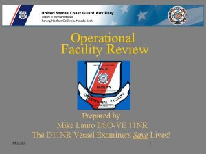 Operational Facility Review Prepared by Mike Lauro DSOVE