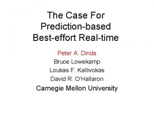 The Case For Predictionbased Besteffort Realtime Peter A