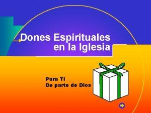 Dones Espirituales en la Iglesia Para Ti De