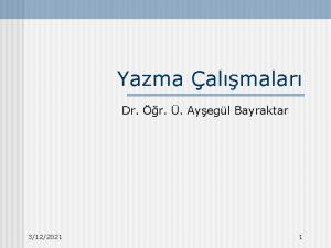Yazma almalar Dr r Ayegl Bayraktar 3122021 1