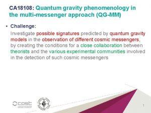 CA 18108 Quantum gravity phenomenology in the multimessenger