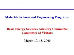 Materials Science and Engineering Programs Basic Energy Sciences