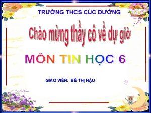 TRNG THCS CC NG GIO VIN B TH