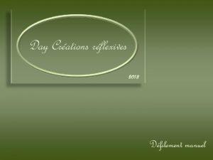 Day Crations rflexives 2012 Dfilement manuel Tout comme