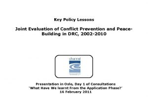 Key Policy Lessons Joint Evaluation of Conflict Prevention