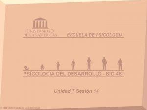 Unidad 7 Sesin 14 UNIDAD VII MUERTE Y