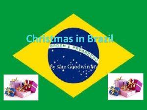 Christmas in Brazil By Kate Goodwin 11 Brazil