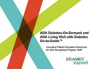 ADA DiabetesOnDemand ADA Living Well with Diabetes GotoGuide