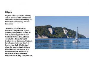 Rgen is Germanys largest island by area It