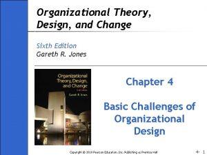 Organizational Theory Design and Change Sixth Edition Gareth