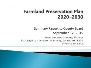 Farmland Preservation Plan 2020 2030 Summary Report to