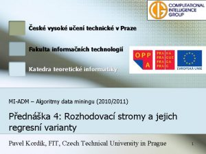 esk vysok uen technick v Praze Fakulta informanch