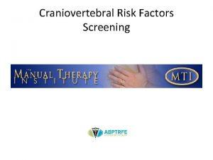 Craniovertebral Risk Factors Screening MobilizationManipulation Cervical Spine Ruling