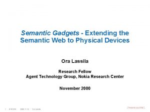 Semantic Gadgets Extending the Semantic Web to Physical