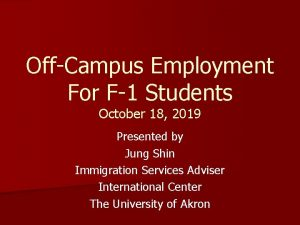 OffCampus Employment For F1 Students October 18 2019