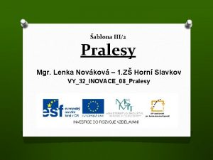 ablona III2 Pralesy Mgr Lenka Novkov 1 Z