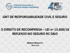 GNT DE RESPONSABILIDADE CIVIL E SEGURO do gnt