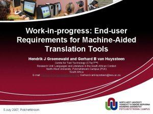 Workinprogress Enduser Requirements for MachineAided Translation Tools Hendrik