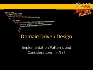 Domain Driven Design Implementation Patterns and Considerations in