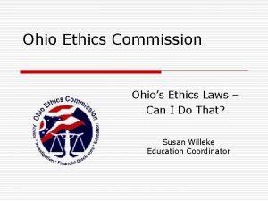 Ohio Ethics Commission Ohios Ethics Laws Can I