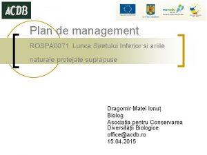 Plan de management ROSPA 0071 Lunca Siretului Inferior