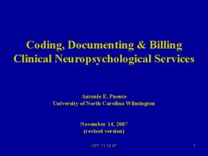 Coding Documenting Billing Clinical Neuropsychological Services Antonio E