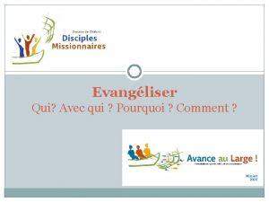 Evangliser Qui Avec qui Pourquoi Comment Un petit