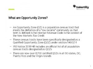 What are Opportunity Zones An Opportunity Zone OZ