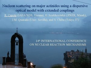 Nucleon scattering on major actinides using a dispersive