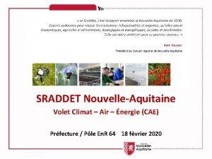 SRADDET NouvelleAquitaine Volet Climat Air nergie CAE Prfecture