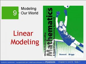 9 Modeling Our World Linear Modeling Copyright 2015