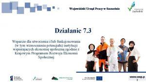 Wojewdzki Urzd Pracy w Szczecinie Dziaanie 7 3